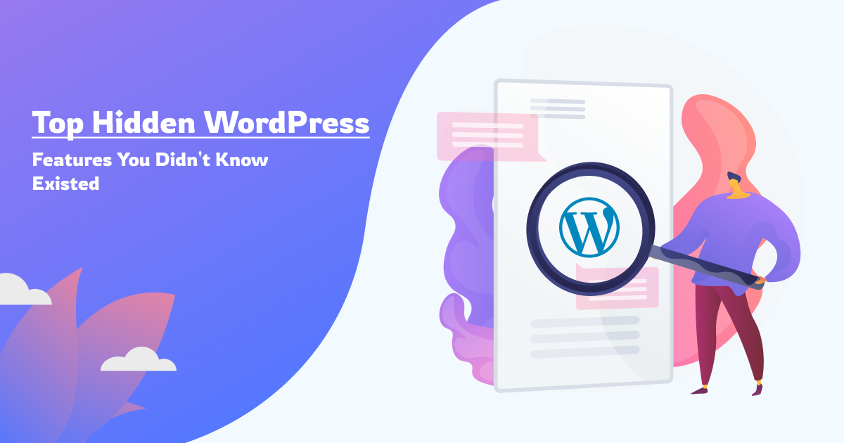 top-hidden-wordpress-features-you-didn't-know-existed